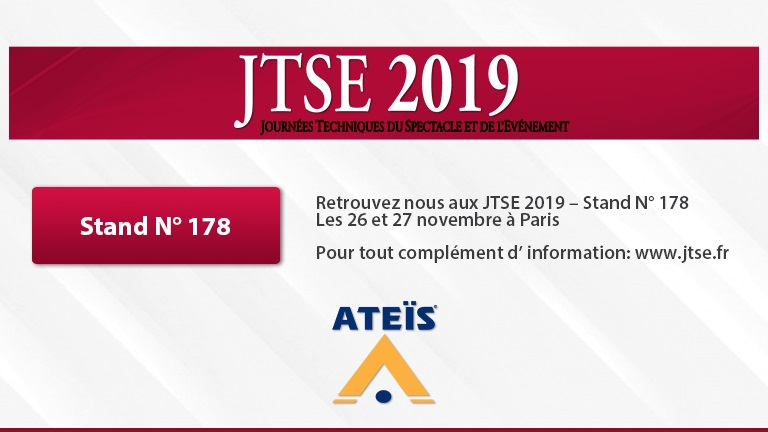 Meet our Audio solutions at JTSE 2019 - The professionnal fair dedicated to technical aspects of shows and events